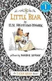 Little Bear (An I Can Read Book) Collection: Set of 4 Books - (Not a Boxed Set) / Little Bear (63 pp.) / A Kiss for Little Bear (32 pp.) / Little Bear's Friend (63 pp.) / Father Bear Comes Home (63 pp.) (Little Bear)