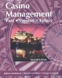 Casino management past present and future dating a recovering gambling addict